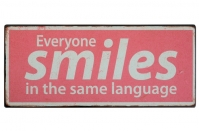 "IB Laursen Schild ""Everyone smiles ..."""